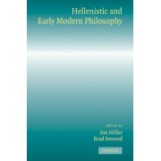 Hellenistic and Early Modern Philosophy by Jon Miller