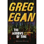 The Arrows of Time by Greg Egan