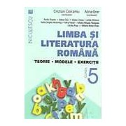 Limba si literatura romana clasa a V-a. Teorie modele exercitii