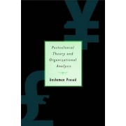 Postcolonial Theory and Organizational Analysis by Anshuman Prasad