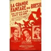 La Grande Fanfare Du Bresil (Big Brass Band From Brazil) Partition Pour Le Chant En Français Et En Anglais