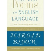 The Best Poems of the English Language by Prof. Harold Bloom