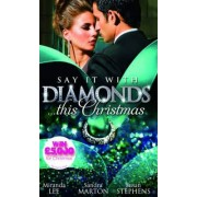 Say it with Diamonds...This Christmas by Miranda Lee