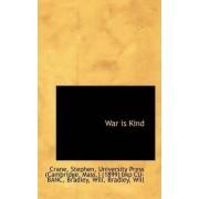 War Is Kind by Crane Stephen