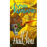 If I Had You by Lynn Kurland