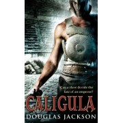 Caligula by Douglas Jackson