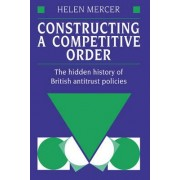 Constructing a Competitive Order by Helen Mercer