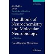 Handbook of Neurochemistry and Molecular Neurobiology 2009 by Katsuhiko Mikoshiba