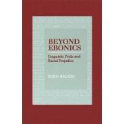 Beyond Ebonics by John Baugh
