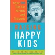 Raising Happy Kids by Elizabeth Hartley-Brewer
