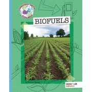 Biofuels by Patricia Newman