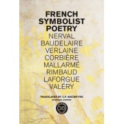 French Symbolist Poetry: Bilingual Edition