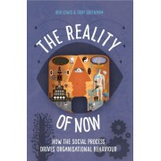 Lewis, B: The Reality Of Now