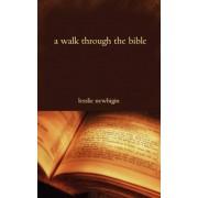 A Walk Through the Bible by Lesslie Newbigin