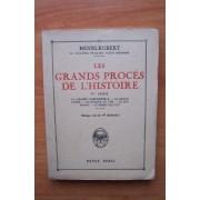 Les Grands Proces De L'histoire 4è Série : La Grande Mademoiselle, Le Grand Conde, Le Masque De Fer, Le Roi Murat, Le Marechal Ney