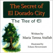 Atallah, M: The Secret Of El Dorado City