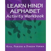 Learn Hindi Alphabet Activity Workbook by Riya Verma