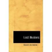 Lost Illusions by Honore de Balzac