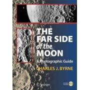 The Far Side of the Moon by Charles J. Byrne