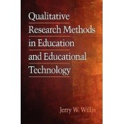 Qualitative Research Methods for Education and Instructional Technology by Jerry Willis