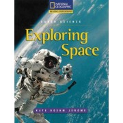 Reading Expeditions (Science: Earth Science): Exploring Space by Kate Boehm Jerome