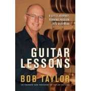 Guitar Lessons by Bob Taylor
