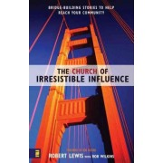 The Church of Irresistible Influence by Robert Lewis