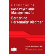 Handbook of Good Psychiatric Management for Borderline Personality Disorder