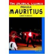 In jurul lumii - Insulele Mauritius - Ghid turistic