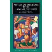 Process and Experience in the Language Classroom by Michael Legutke