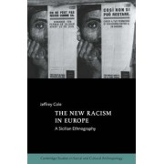 The New Racism in Europe by Jeffrey Cole