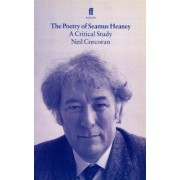 The Poetry of Seamus Heaney by Neil Corcoran