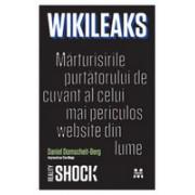 WikiLeaks. Mărturisirile purtătorului de cuvânt al celui mai periculos website din lume