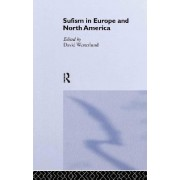 Sufism in Europe and North America by David Westerlund