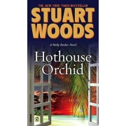 Hothouse Orchid by Stuart Woods