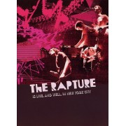 Rapture - Is Live, And Well, In New York City,The