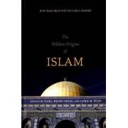 The Hidden Origins of Islam by Karl-Heinz Ohlig