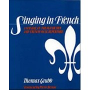 Singing in French by Thomas Grubb