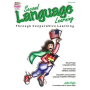 Julie High Second Language Learning: Through Cooperative Learning: 1