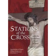Stations of the Cross with the Eucharistic Heart of Jesus by William Prospero