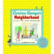 Curious George's Neighborhood by H A Rey
