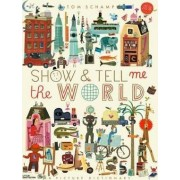 Show & Tell Me the World (US) by Tom Schamp