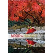 Mirror for Humanity: A Concise Introduction to Cultural Anthropology by Conrad Phillip Kottak