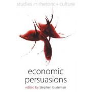 Economic Persuasions by Stephen Gudeman