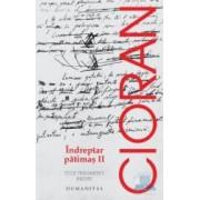 Indreptar patimas II - Cioran