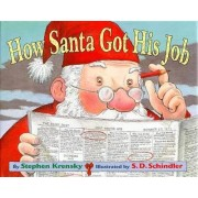 How Santa Got His Job by Stephen Krensky