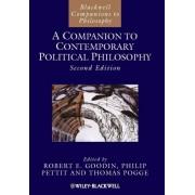 A Companion to Contemporary Political Philosophy: vol. 1 by Robert E. Goodin