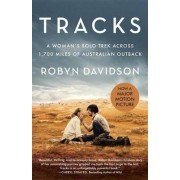 Tracks (Movie Tie-In Edition) by Robyn Davidson