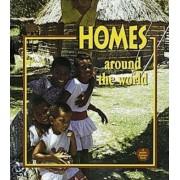 Homes Around the World by Bobbie Kalman