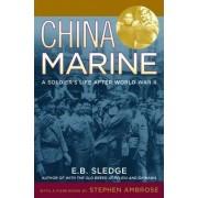 China Marine by E. B. Sledge